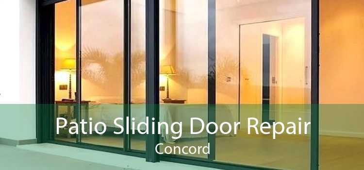 Patio Sliding Door Repair Concord